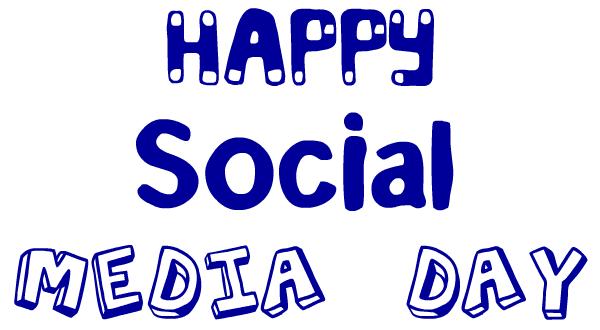 Happy Social Media Day   2011