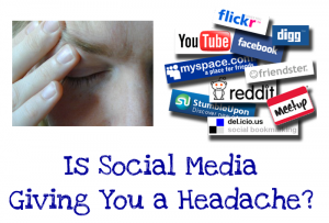 Is Social Media Giving You a Headache